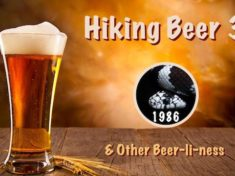 Hiking Beer #3 and Other Beer-li-ness
