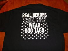 Real heroes don't wear capes, they were dog tags.
